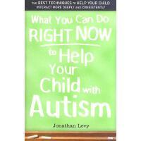 【预订】What You Can Do Right Now to Help Your Child with Autis