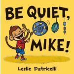 【预订】Be Quiet, Mike!