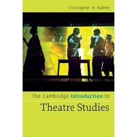 【预订】The Cambridge Introduction to Theatre Studies 978052167