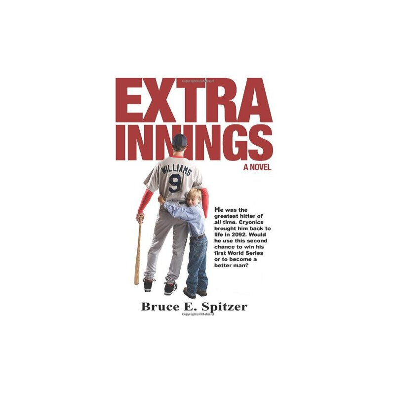 Extra Innings: He was the greatest hitter of all time. Cryonics brought him back to life in 2092. Would he use this second chance to win his first World Series or t... [ISBN: 978-0984956906] 美国发货无法退货,约五到八周到货