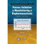Process Validation in Manufacturing of Biopharmaceuticals,