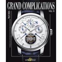 【预订】Grand Complications Volume VI: High Quality Watchmaking