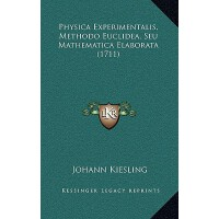 【预订】Physica Experimentalis, Methodo Euclidea, Seu Mathemati