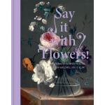 Say It with Flowers 用花致敬 20世纪浪漫写实花卉油画图书 维也纳花卉作品集