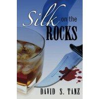 Silk on the Rocks [ISBN: 978-1477431016]