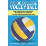 Inside College Volleyball: Recruiting information & advice,