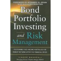 【预订】Bond Portfolio Investing and Risk Management: Positioni
