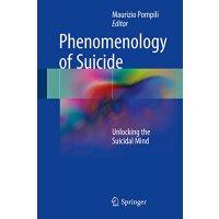 【预订】Phenomenology of Suicide: Unlocking the Suicidal Mind 9