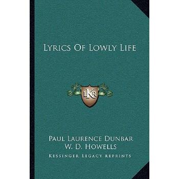 【预订】Lyrics of Lowly Life 9781163090169 美国库房发货,通常付款后3-5周到货!