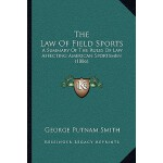 【预订】The Law of Field Sports: A Summary of the Rules of Law