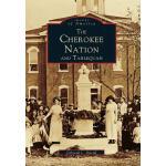 【预订】The Cherokee Nation and Tahlequah