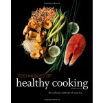 Techniques of Healthy Cooking [ISBN: 978-0470635438]