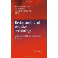 Design and Use of Assistive Technology: Social, Technical,