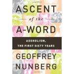 (样)Ascent of the A-Word Assholism, the First Sixty Years