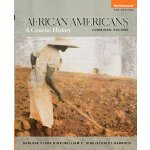 African Americans: A Concise History, Combined Volume (5th