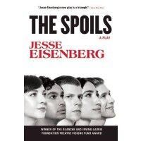 【现货】英文原版 战利品(剧本) The Spoils: A Play 惊天魔盗团主演杰西・艾森伯格第三部作品(Jes