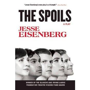 【现货】英文原版 战利品(剧本) The Spoils: A Play  惊天魔盗团主演杰西·艾森伯格第三部作品(Jesse Eisenberg) 纽约时报 96P 国营进口!品质保证!