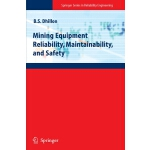 Mining Equipment Reliability, Maintainability, and Safety (