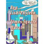 【预订】Times Square Mural: Roy Lichtenstein