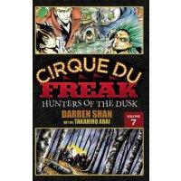 Cirque Du Freak: The Manga, Vol. 7: Hunters of the Dusk [IS