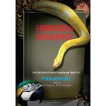 Forbidden Creatures: Inside The World Of Animal Smuggling A