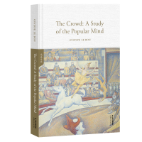 乌合之众The Crowd: A Study of the Popular Mind (英文原版,世界经典英文名著文库