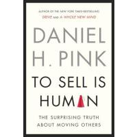 【预订】To Sell Is Human The Surprising Truth About Moving Othe