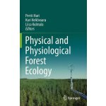Physical and Physiological Forest Ecology [ISBN: 978-940075