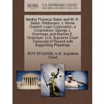 Bertha Florence Sabin and M. R. Sabin, Petitioners, v. Home