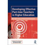 【预订】Developing Effective Part-Time Teachers in Higher Educa