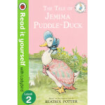 Read it Yourself: The Tale of Jemima Puddle-Duck(Level 2)彼得