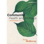 社区卫生与健康:社会生态学方法(第2版)Community Health and Wellness
