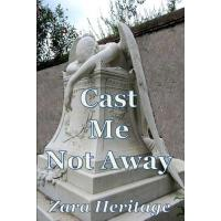 【预订】Cast Me Not Away - A Saga of a Child's Survival: A Wind
