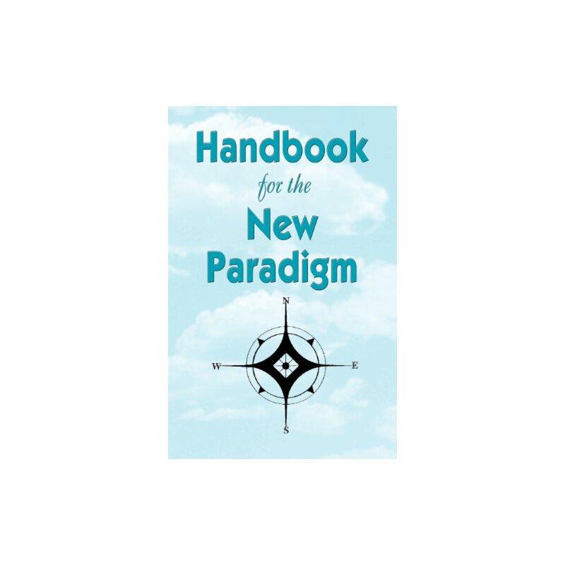 Handbook for the New Paradigm [ISBN: 978-1893157040] 美国发货无法退货,约五到八周到货