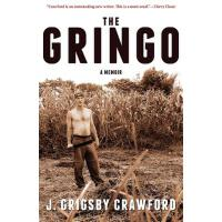 【预订】The Gringo: A Memoir