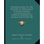 【预订】Further Notes on the History of Witchcraft in Massachus