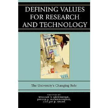 【预订】Defining Values for Research and Technology: The University's Changing Role 美国库房发货,通常付款后3-5周到货!