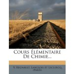 Cours ??lémentaire De Chimie... (French Edition) [ISBN: 978
