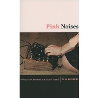 【预订】Pink Noises: Women on Electronic Music and Sound 978082