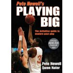 Pete Newell's Playing Big [ISBN: 978-0736068093]