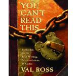 【预订】You Can't Read This: Forbidden Books, Lost Writing, Mis