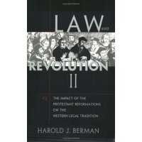 Law and Revolution, II: The Impact of the Protestant Reform