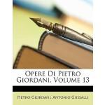 【预订】Opere Di Pietro Giordani, Volume 13 9781147671681