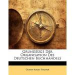 【预订】Grundz GE Der Organisation Des Deutschen Buchhandels