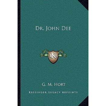 【预订】Dr. John Dee 9781162902272 美国库房发货,通常付款后3-5周到货!