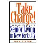 【预订】Take Charge!: The Complete Guide to Senior Living in Ne
