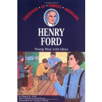 Henry Ford: Young Man With Ideas (Childhood of Famous Ameri