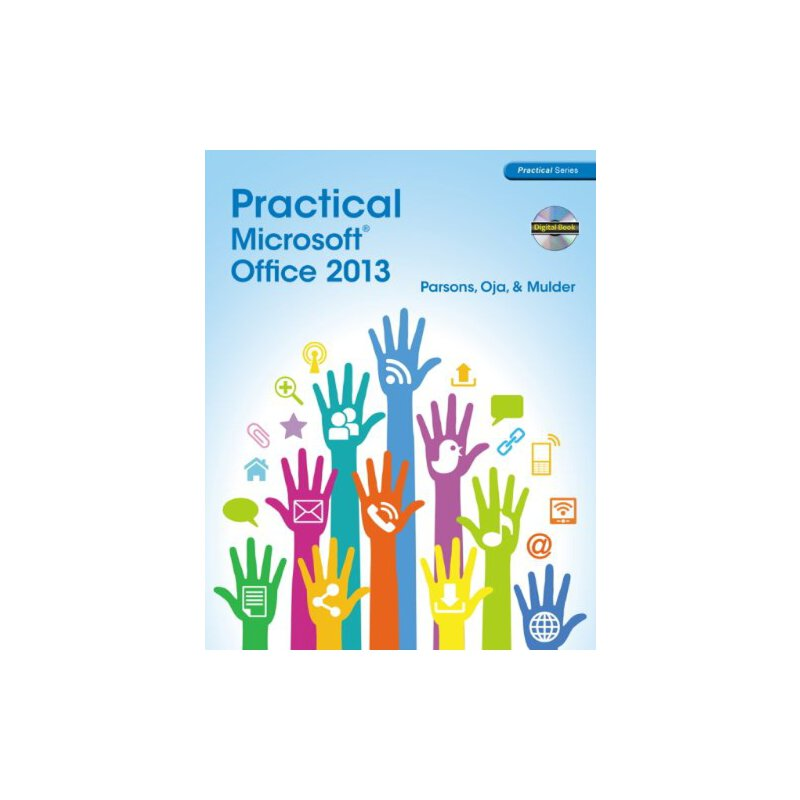 Practical Microsoft Office 2013 (with CD-ROM) (New Perspectives) [ISBN: 978-1285075990] 美国发货无法退货,约五到八周到货