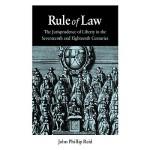 【预订】Rule of Law: The Jurisprudence of Liberty in the Sevent