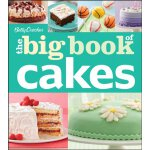 Betty Crocker The Big Book of Cakes (Betty Crocker Big Book